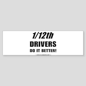 1/12th driver Bumper Sticker