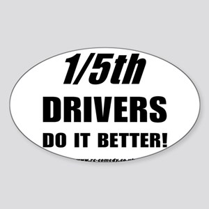 1/5th drivers Oval Sticker