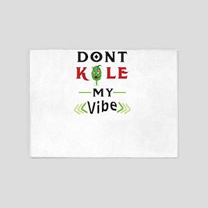 Don't Kale my Vibe Kale Shirt f 5'x7'Area Rug
