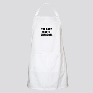 The baby wants charcoal BBQ Apron
