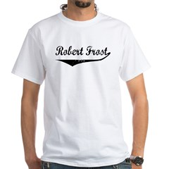 Robert Frost White T-Shirt