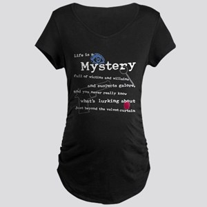 Life Is A Mystery Maternity Dark T-Shirt