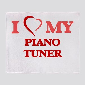 I love my Piano Tuner Throw Blanket