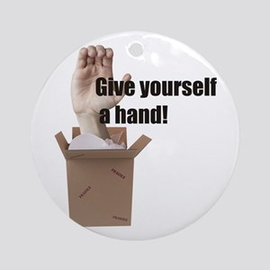 Give Yourself A Hand Ornament (Round)