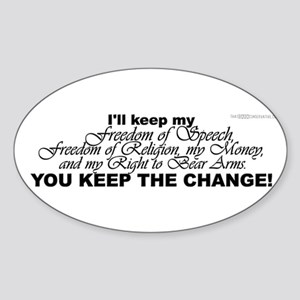 Keep the Change! Oval Sticker