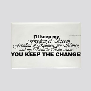 Keep the Change! Rectangle Magnet