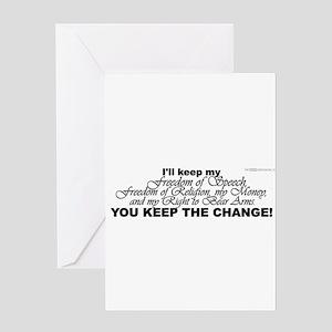 Keep the Change! Greeting Card