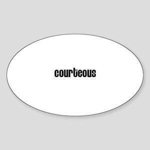 Courteous Oval Sticker