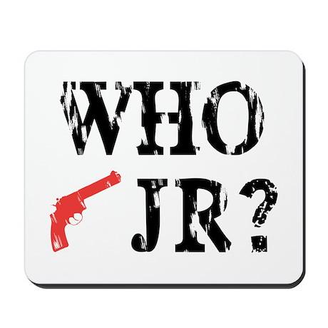 Who Shot J.R.? Mousepad