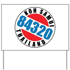 https://i3.cpcache.com/product/320249962/koh_samui_84320_yard_sign.jpg?side=Front&height=240&width=240