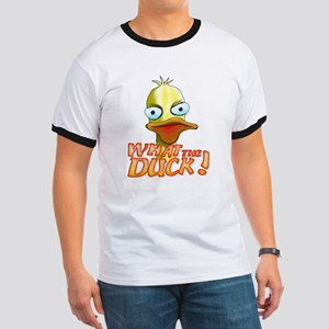 What the Duck! Ringer T