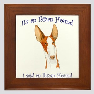Its an Ibizan Hound Framed Tile