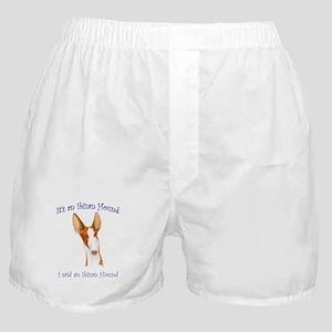 Its an Ibizan Hound Boxer Shorts