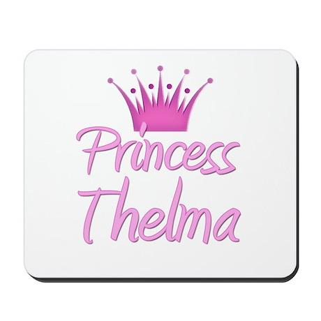 Princess Thelma Mousepad