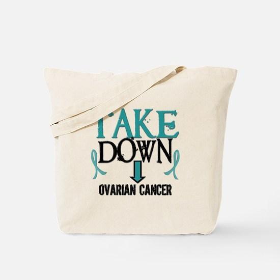 Take Down Ovarian Cancer 2 Tote Bag