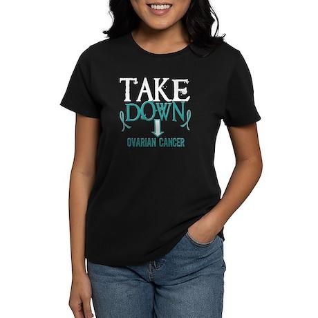 Take Down Ovarian Cancer 2 Women's Dark T-Shirt