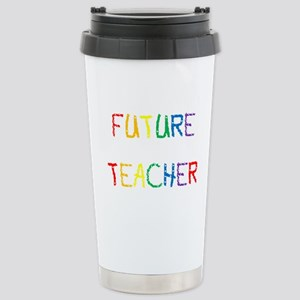FUTURE TEACHER Stainless Steel Travel Mug