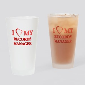 I love my Records Manager Drinking Glass