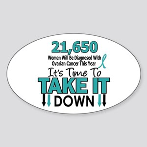 Take Down Ovarian Cancer 4 Oval Sticker