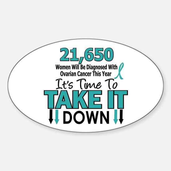 Take Down Ovarian Cancer 4 Oval Decal