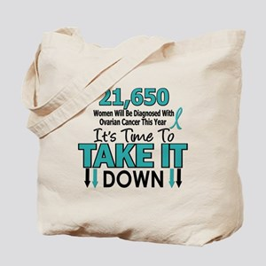 Take Down Ovarian Cancer 4 Tote Bag
