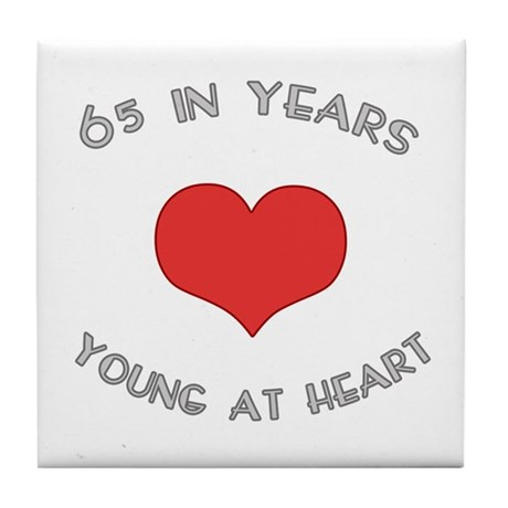 65 Young At Heart Birthday Tile Coaster
