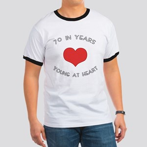 70 Young At Heart Birthday Ringer T