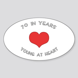 70 Young At Heart Birthday Oval Sticker
