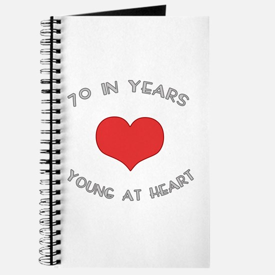 70 Young At Heart Birthday Journal