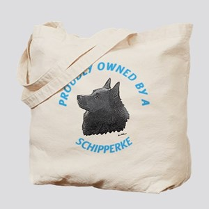Proudly Owned Schipperke Tote Bag