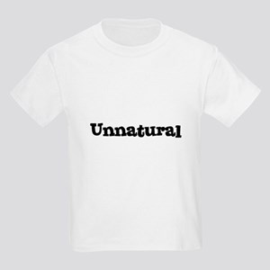 Unnatural Kids T-Shirt
