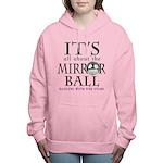 Mirror Ball DWTS Women's Hooded Sweatshirt