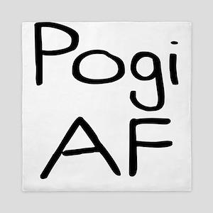 Pogi AF Very Funny Gift Idea Queen Duvet