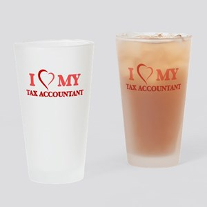 I love my Tax Accountant Drinking Glass