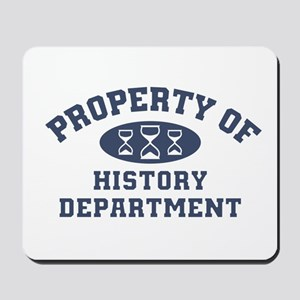 Property Of History Department Mousepad