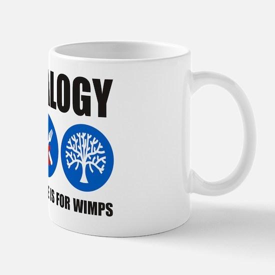 For Wimps Mug