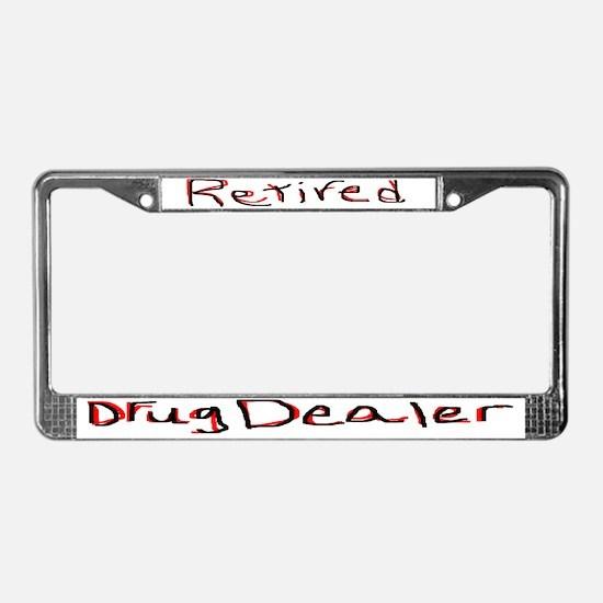 Retired Drug Dealer License Plate Frame