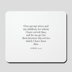 GENESIS  30:26 Mousepad