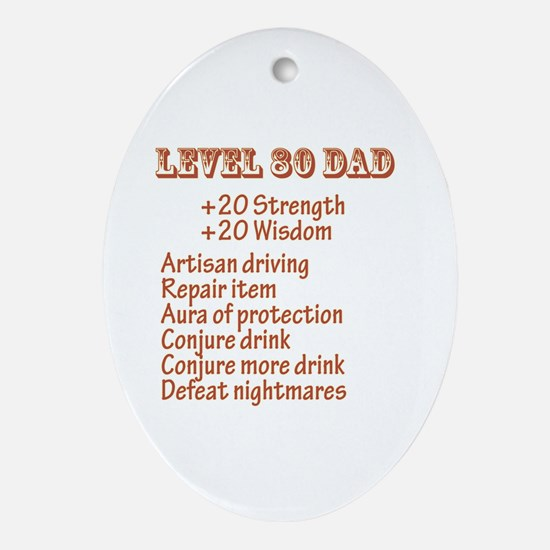 Level 80 Dad Oval Ornament