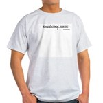 Smashing Cars - My Anti-Drug Light T-Shirt