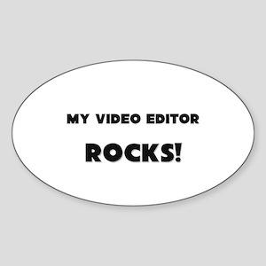 MY Video Editor ROCKS! Oval Sticker