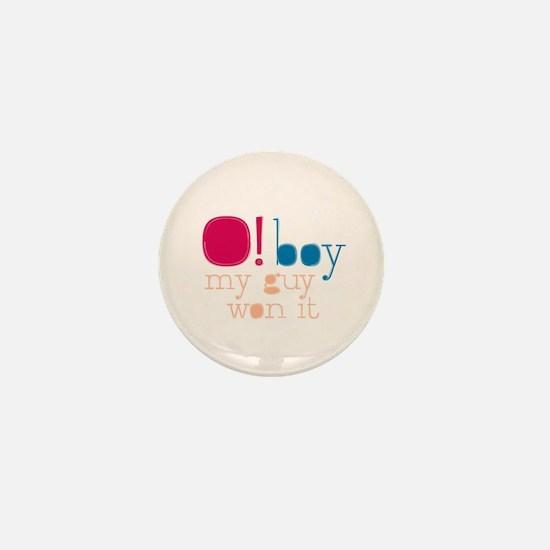 O Boy My Guy Won Mini Button