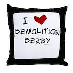 I love demolition derby Throw Pillow