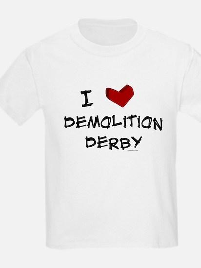I love demolition derby T-Shirt