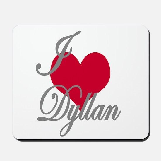 I love (heart) Dyllan Mousepad