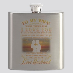 To my wife never forget that I love you Flask