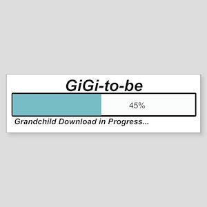 Download GiGi to Be Bumper Sticker