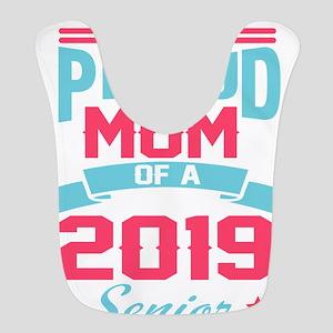 Proud Mom of a 2019 Senior Clas Polyester Baby Bib