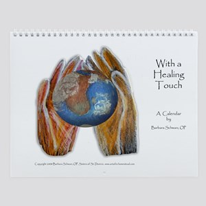 With a Healing Touch Wall Calendar