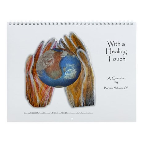 With a Healing Touch Wall Calendar